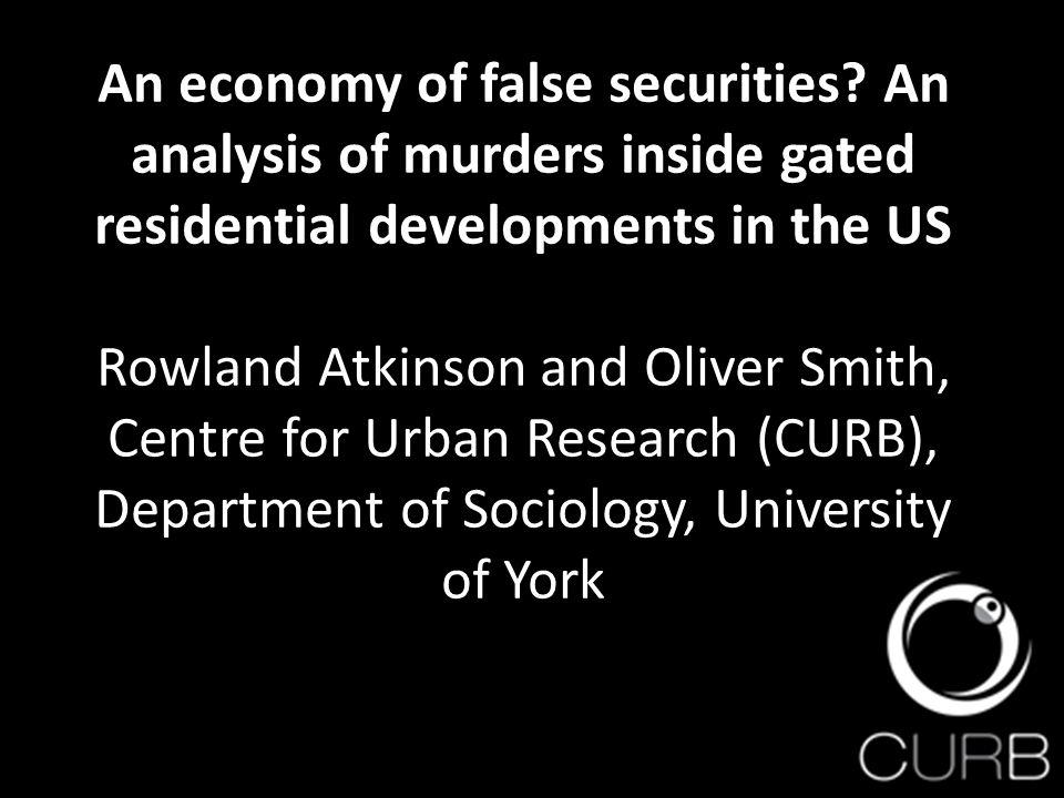 An economy of false securities.