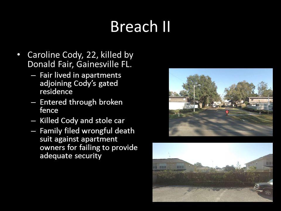 Breach II Caroline Cody, 22, killed by Donald Fair, Gainesville FL.