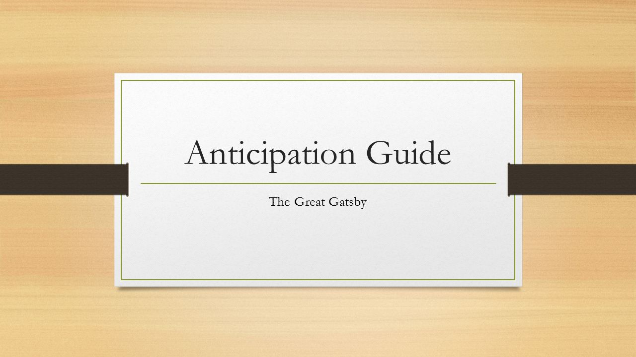 Anticipation Guide The Great Gatsby