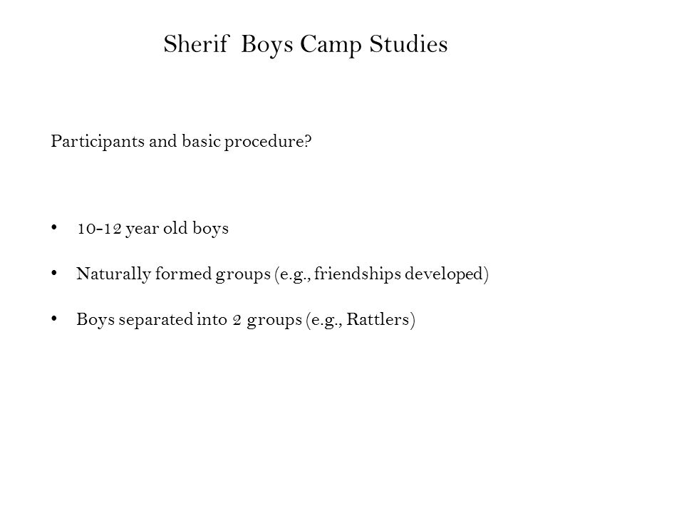 Sherif Boys Camp Studies Participants and basic procedure.