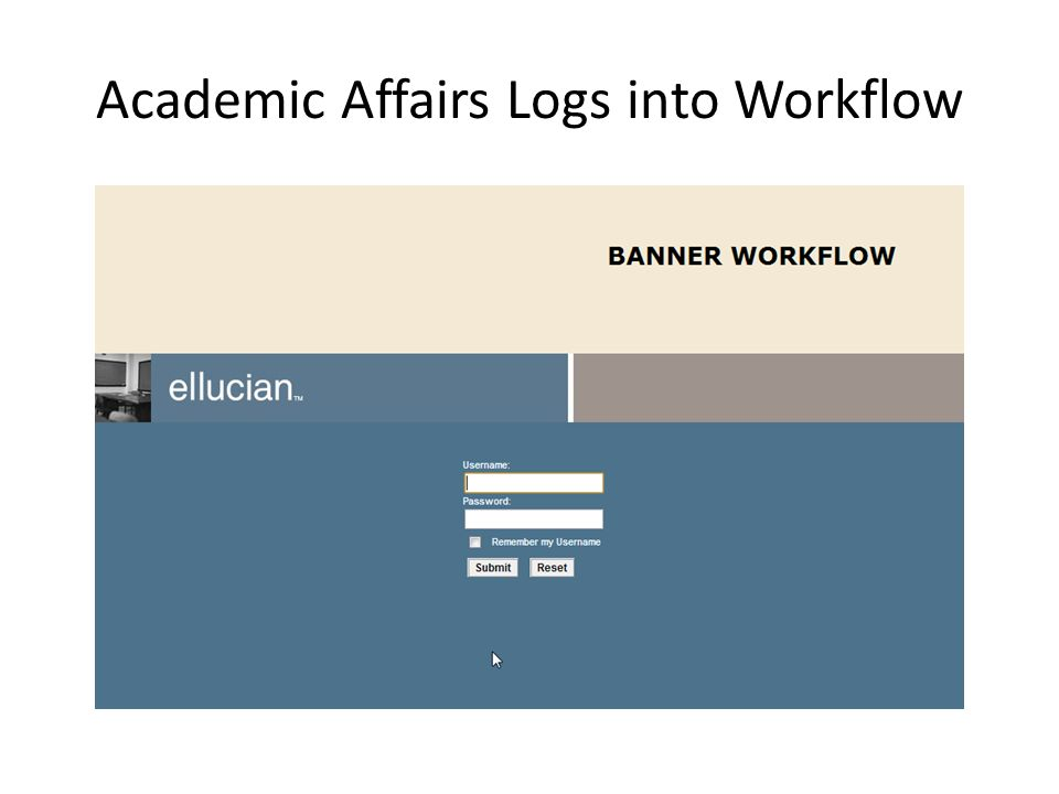 Academic Affairs Logs into Workflow
