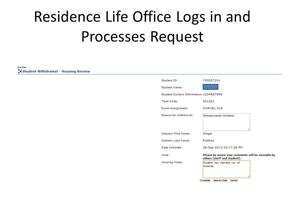 Residence Life Office Logs in and Processes Request
