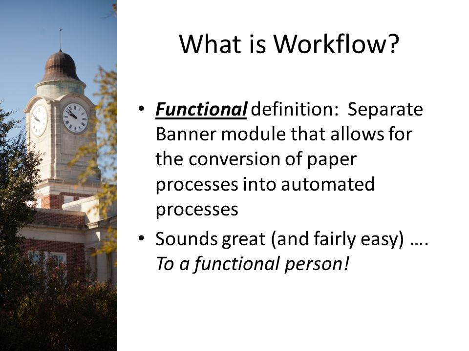 What is Workflow.