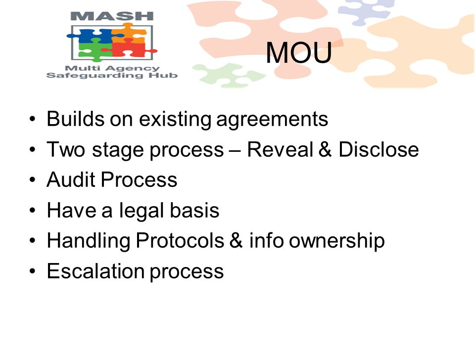 Builds on existing agreements Two stage process – Reveal & Disclose Audit Process Have a legal basis Handling Protocols & info ownership Escalation pr