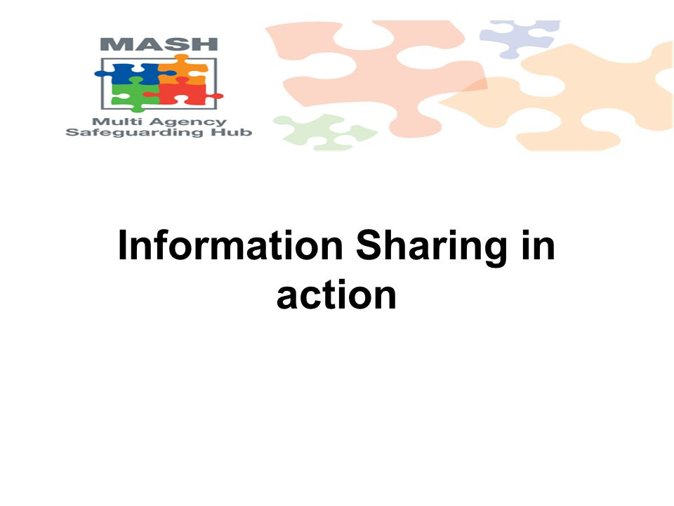 Information Sharing in action