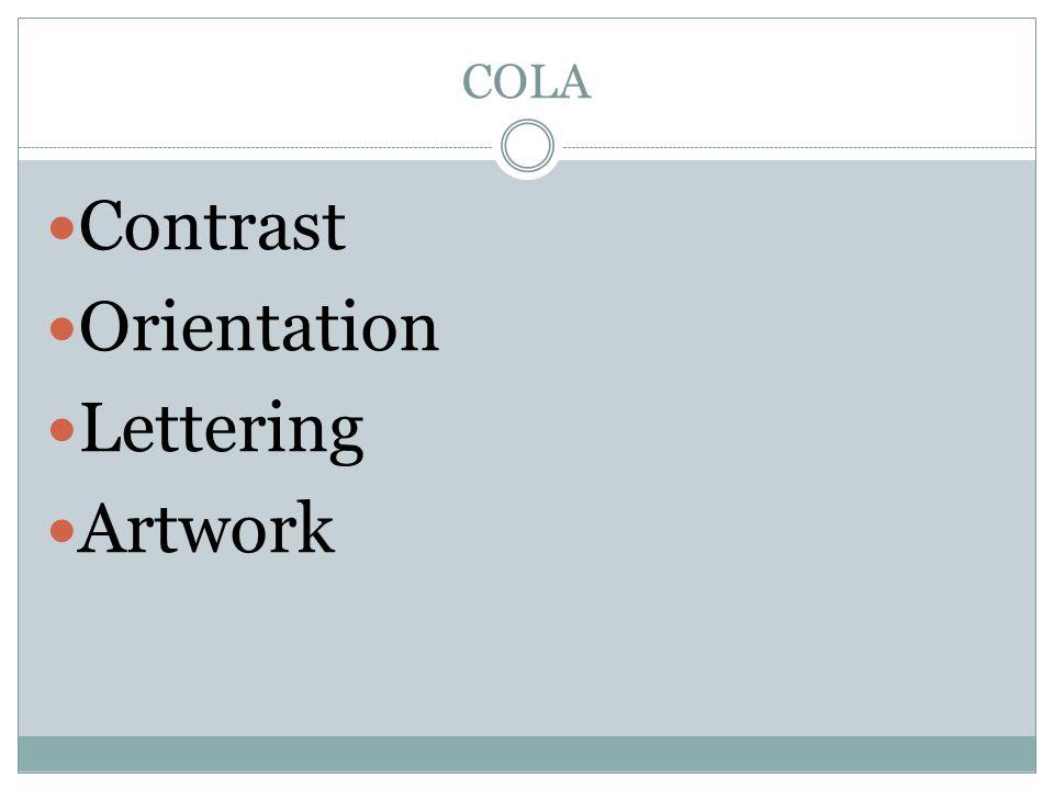 COLA Contrast Orientation Lettering Artwork