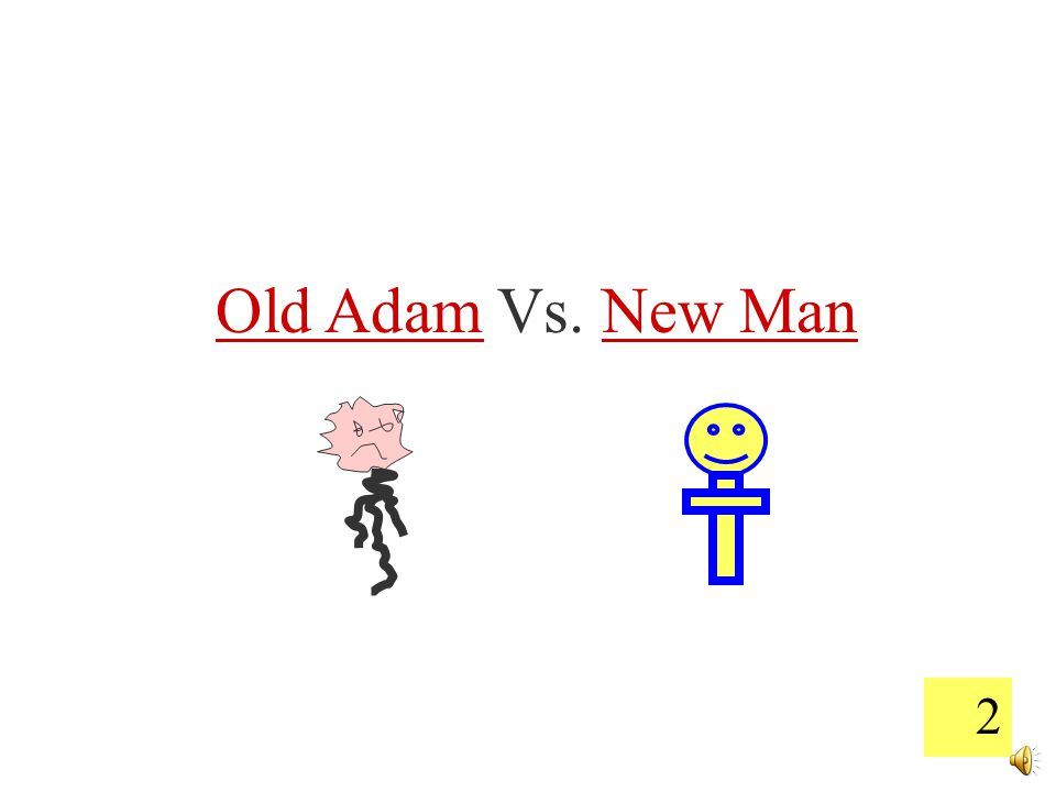 12 What happens between the Old Man and New Man.Believer I Hate God.
