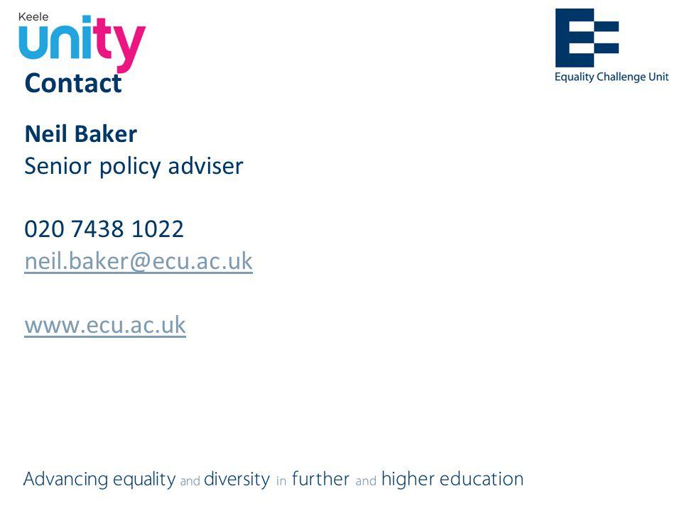 Contact Neil Baker Senior policy adviser 020 7438 1022 neil.baker@ecu.ac.uk www.ecu.ac.uk