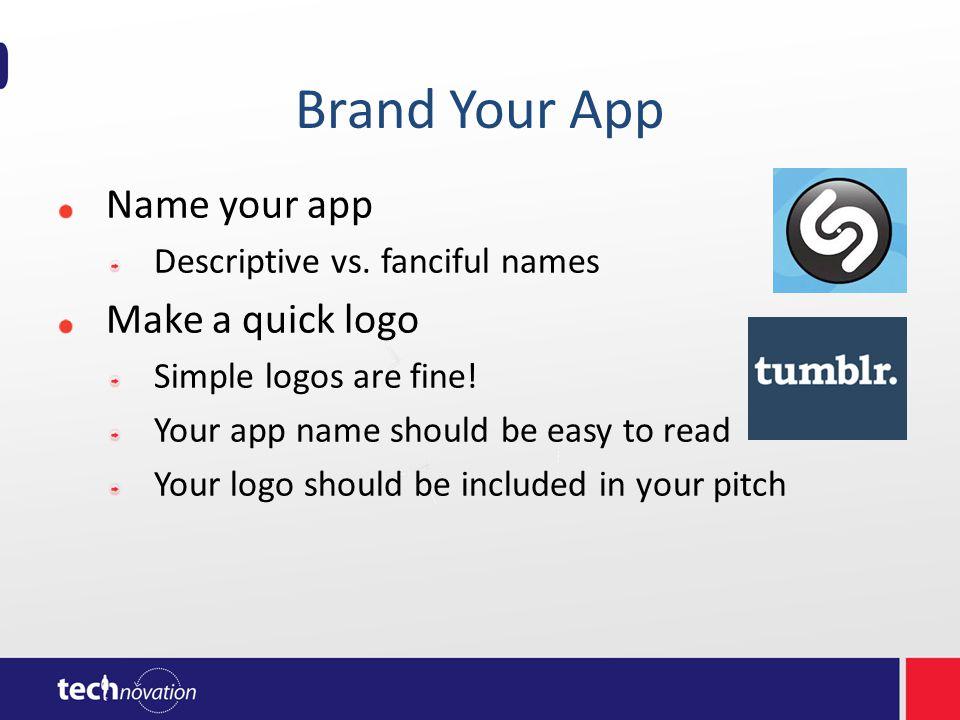 Brand Your App Name your app Descriptive vs.