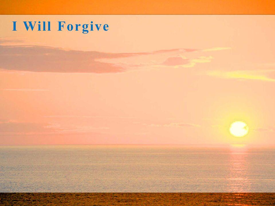 I Will Forgive