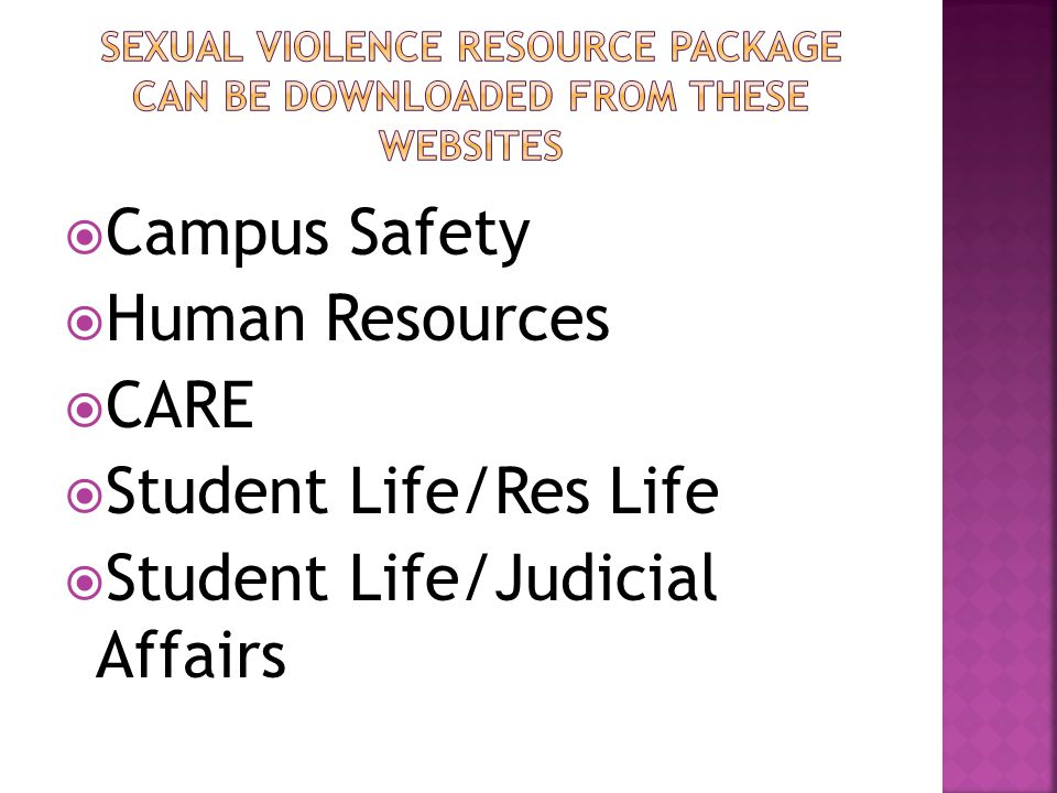  Campus Safety  Human Resources  CARE  Student Life/Res Life  Student Life/Judicial Affairs