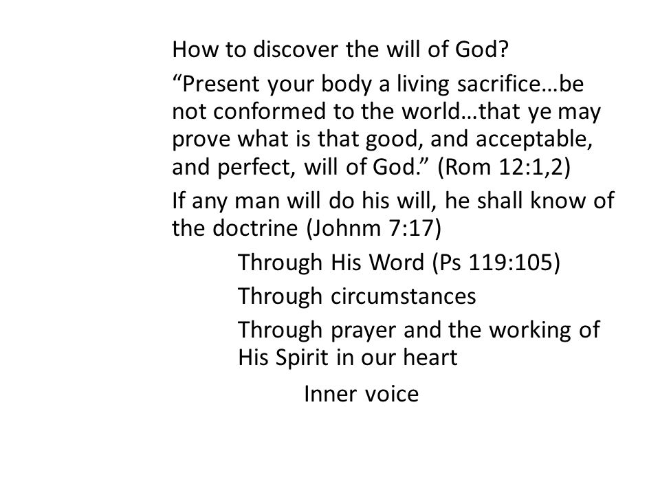 How to discover the will of God.
