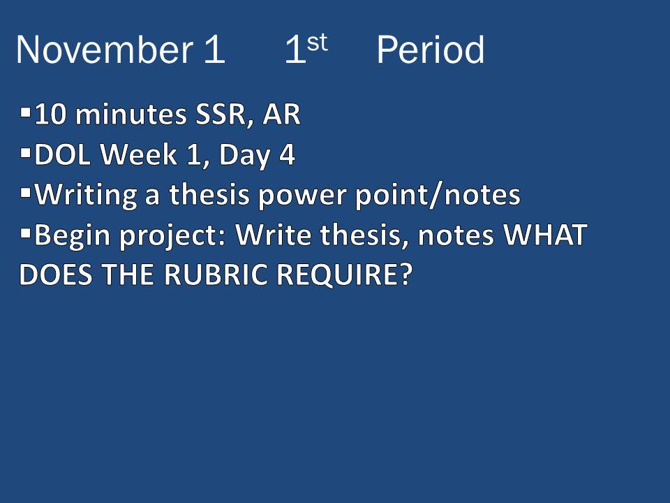 November 11 st Period
