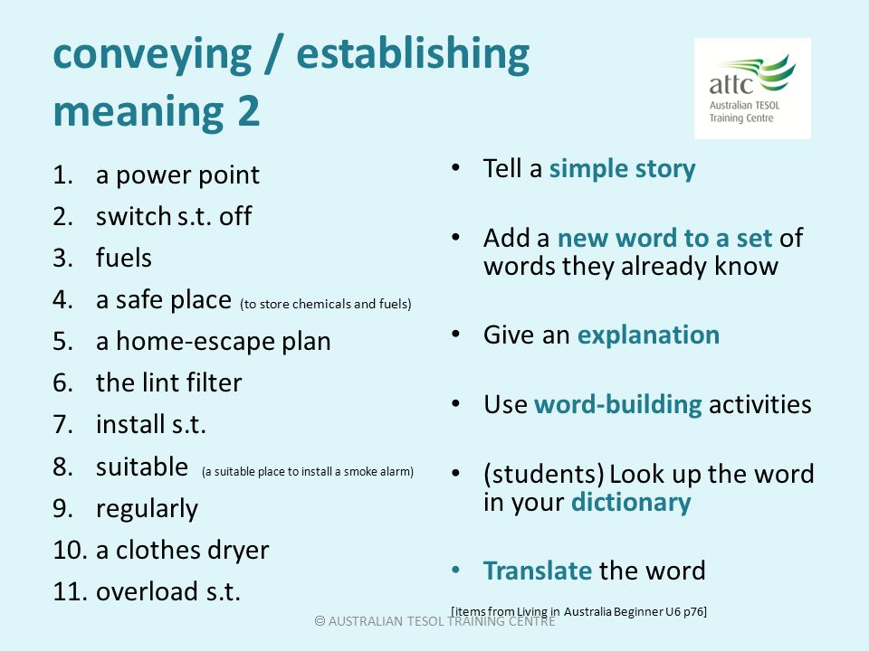 conveying / establishing meaning 1 1.a power point 2.switch s.t.