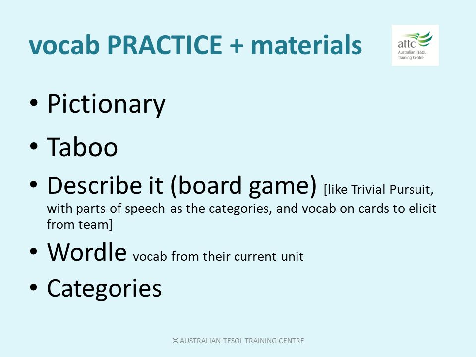 vocab PRACTICE + materials board slap, fly swatters What can I see in English.