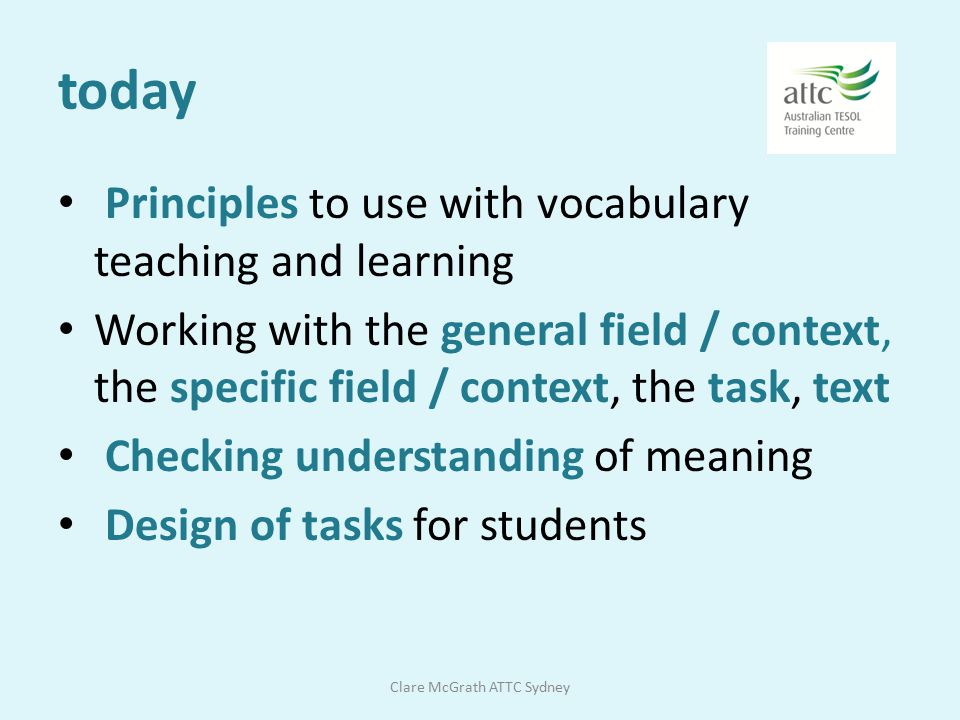 Importance of vocabulary The fact is that while without grammar very little can be conveyed, the truth is that without vocabulary, nothing can be conv