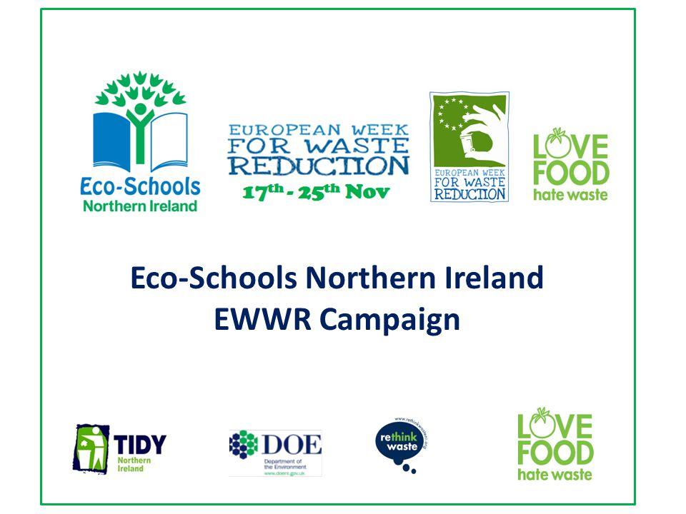 Eco-Schools Northern Ireland EWWR Campaign