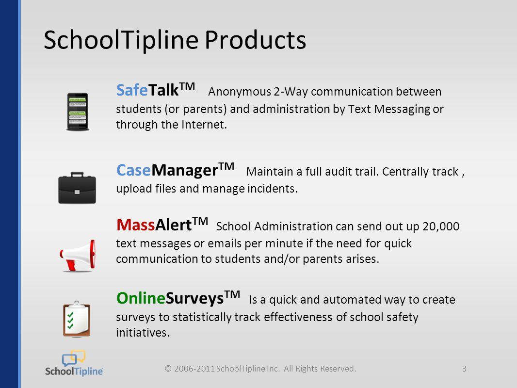 © 2006-2011 SchoolTipline Inc.