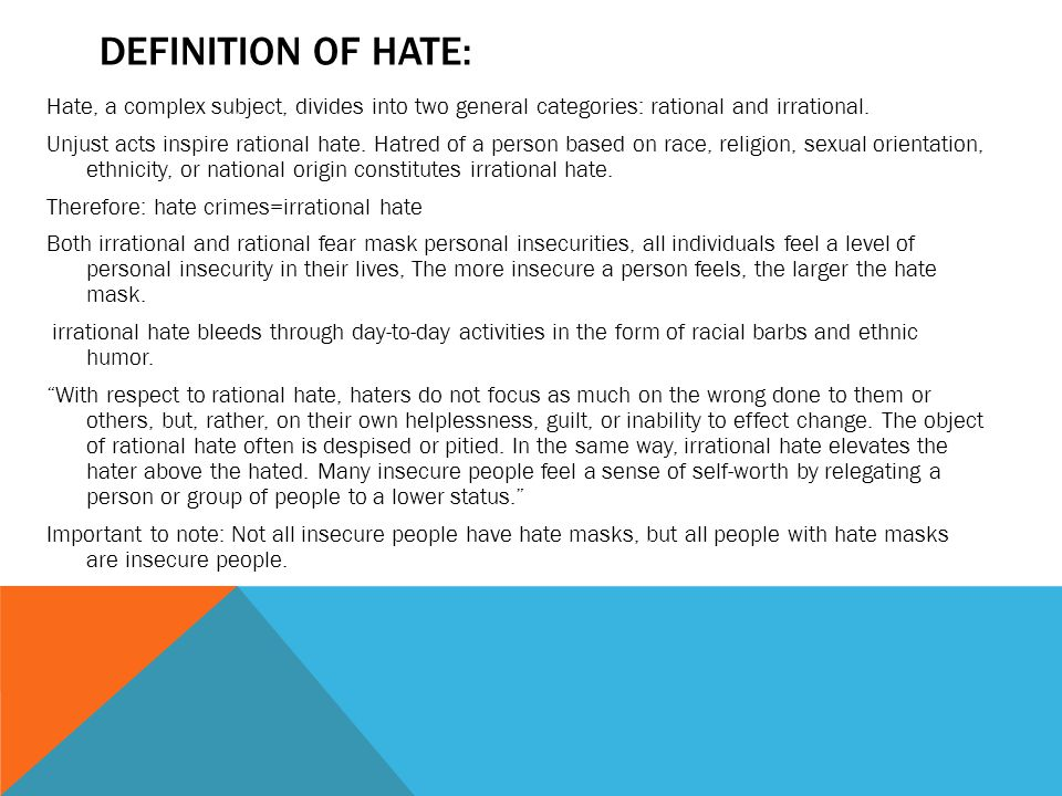 MODEL APPLICATION: Anecdotal evidence suggests that this hate model has a wider application.