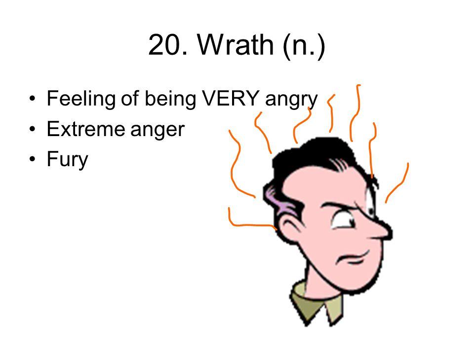 19. Vigilant (adj.) Awake Alert Watchful