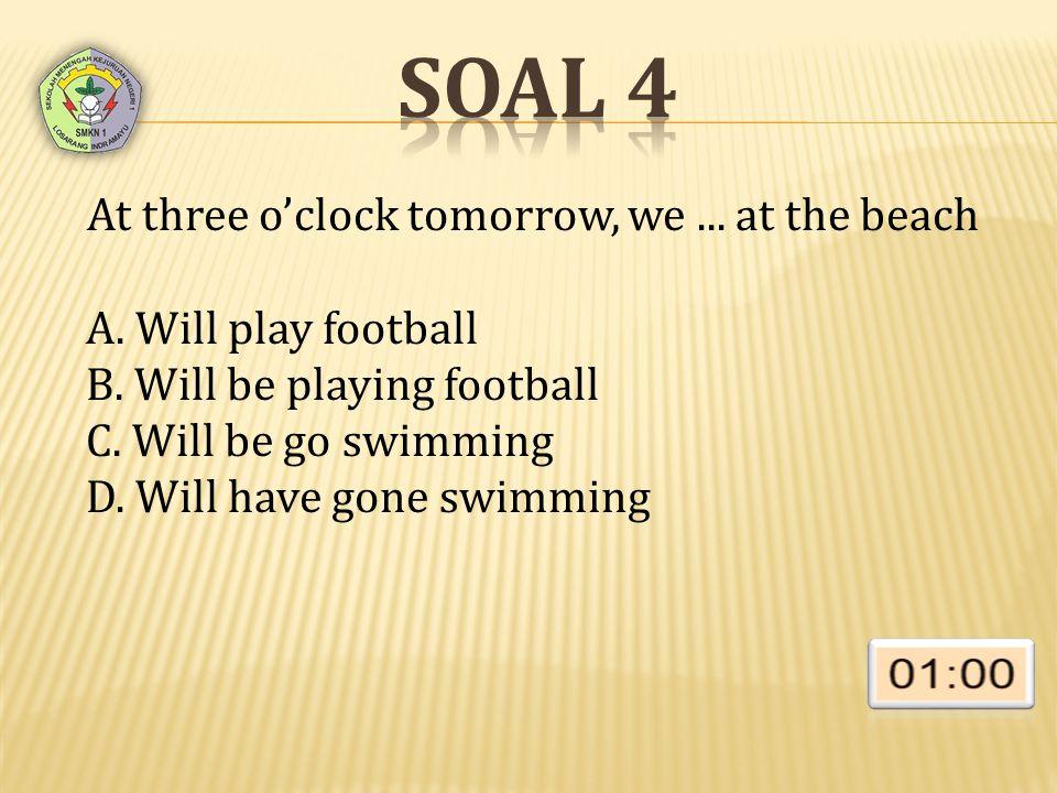 SOAL 15 Choose the error word or phrase of the sentences.