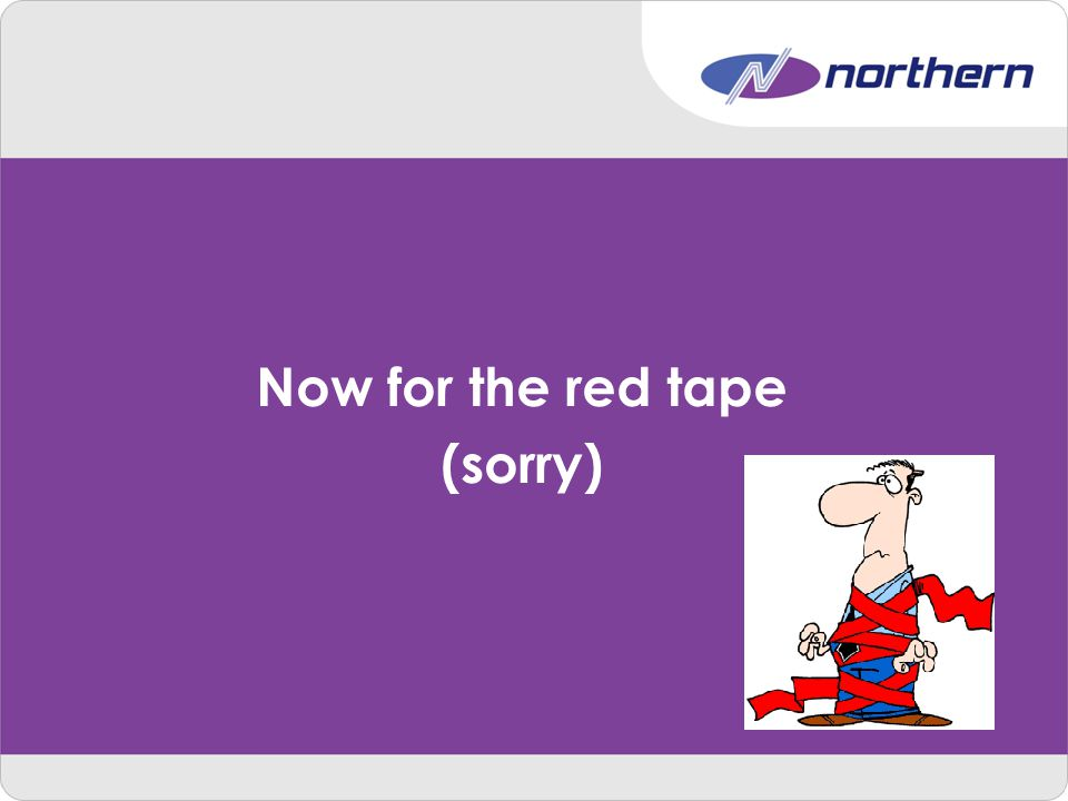 Now for the red tape (sorry)