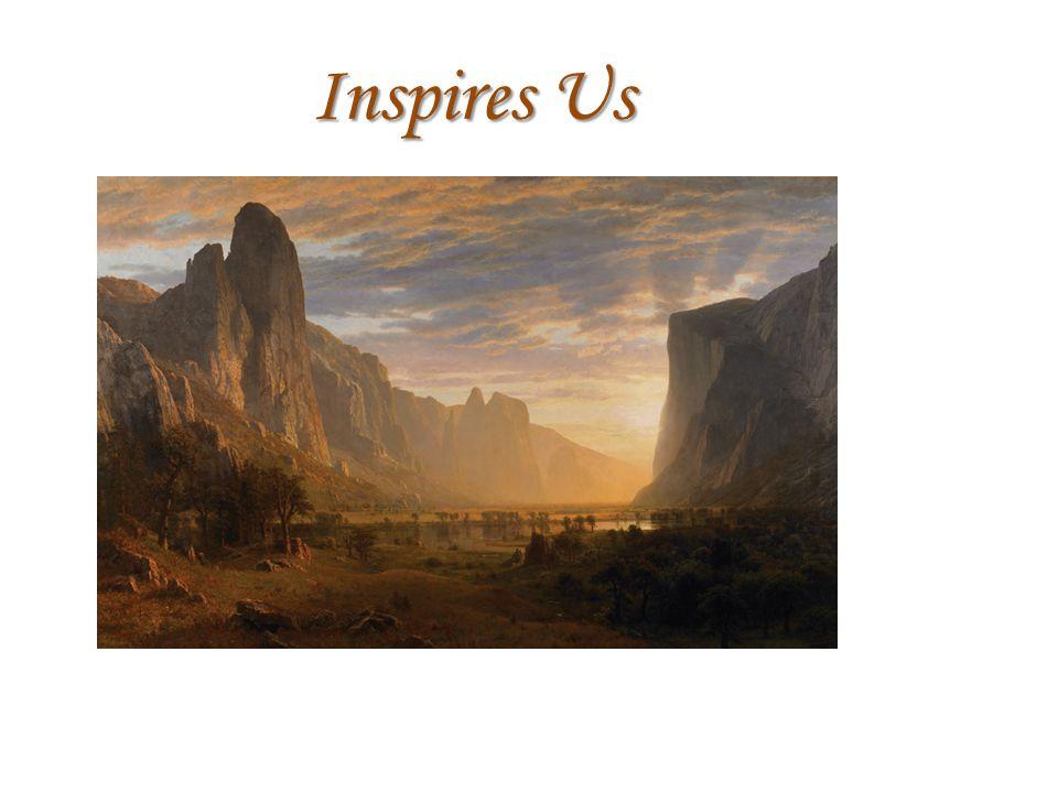 Inspires Us