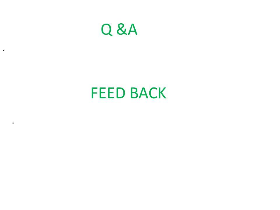 Q &A FEED BACK