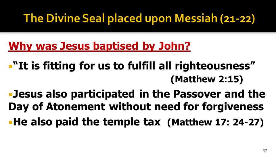 Why was Jesus baptised by John.