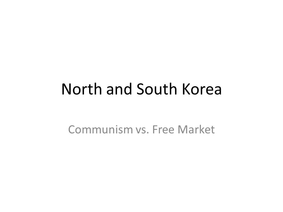 Objectives Identify North and South Korea on a blank map.