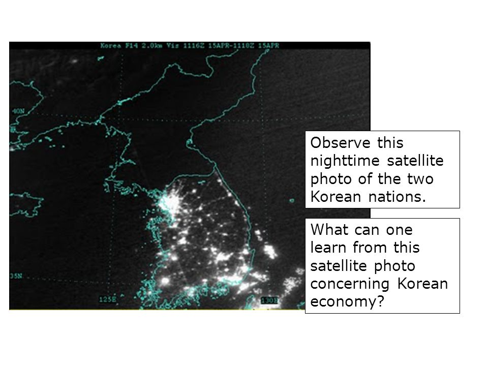 Observe this nighttime satellite photo of the two Korean nations.
