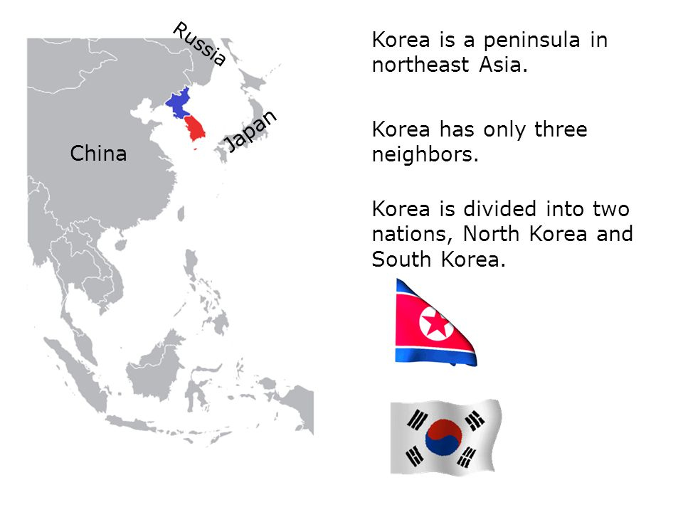 China Japan Russia Korea is a peninsula in northeast Asia.