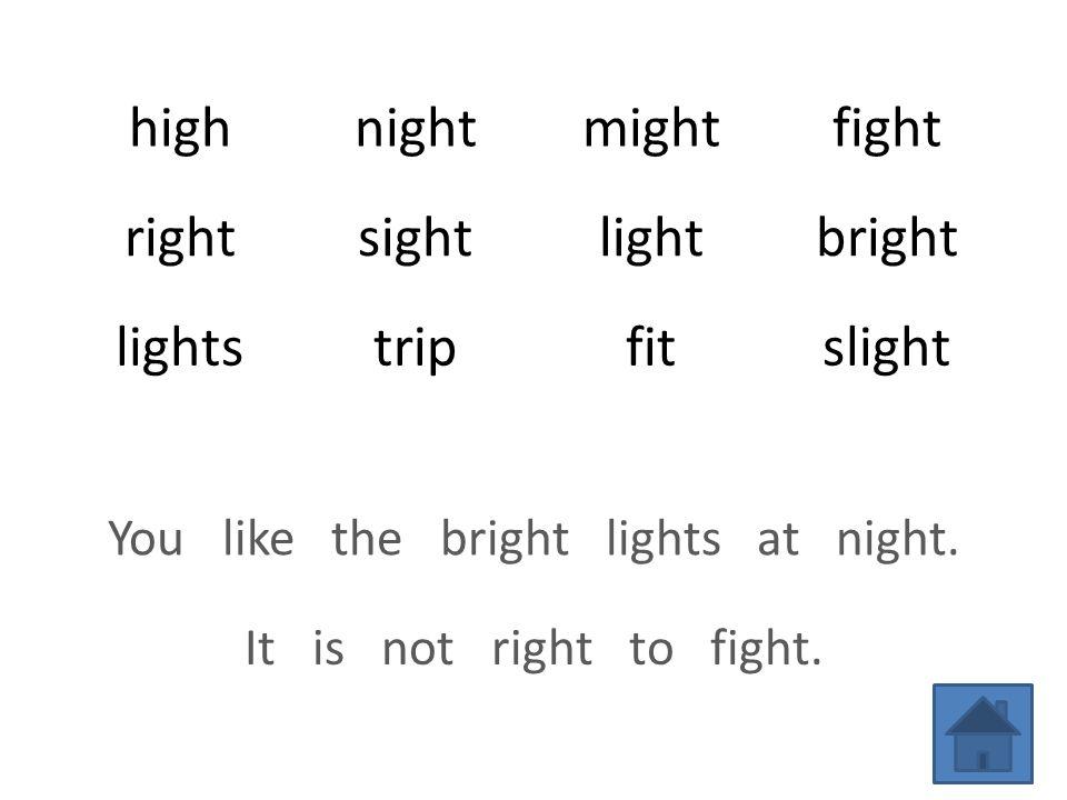 highnightmightfight rightsightlightbright lightstripfitslight You like the bright lights at night.