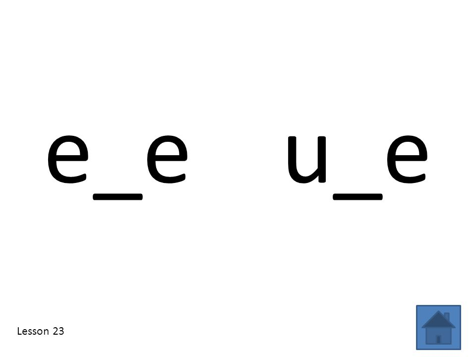 e_e u_e Lesson 23