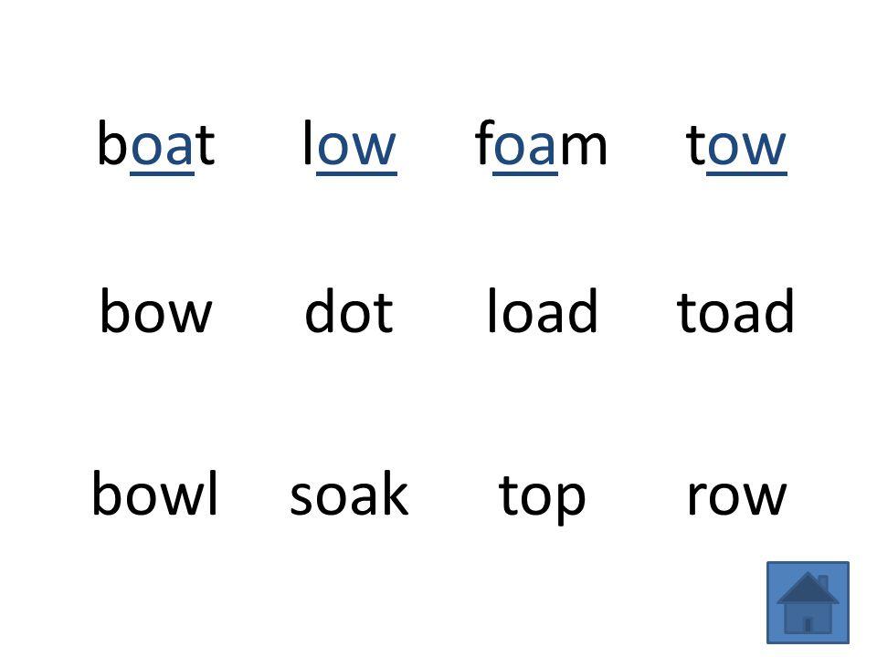 boatlowfoamtow bowdotloadtoad bowlsoaktoprow