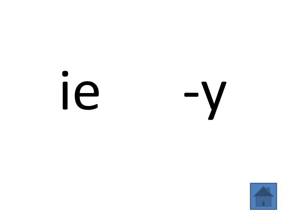 ie -y