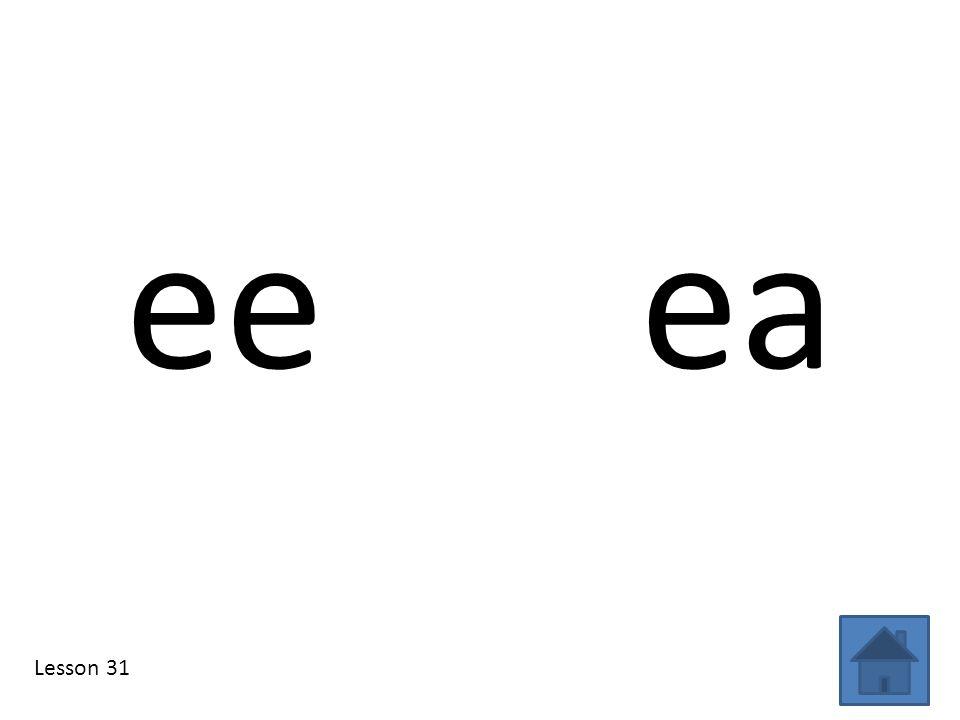 ee ea Lesson 31
