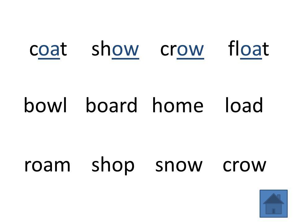 coatshowcrowfloat bowlboardhomeload roamshopsnowcrow