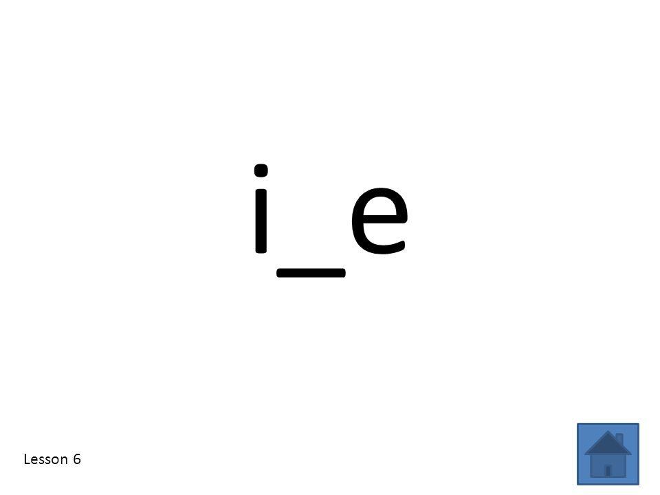 i_e Lesson 6