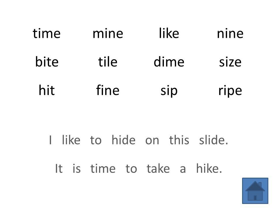 timeminelikenine bitetiledimesize hitfinesipripe I like to hide on this slide.