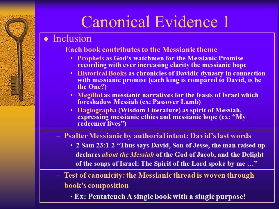 Inner Biblical evidence 2 Checking for Messianic Clues  Broader literary context Consistent structure.