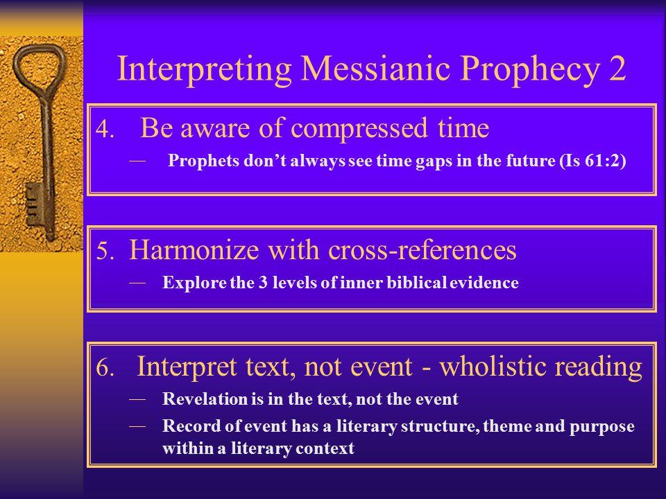 Interpreting Messianic Prophecy 1 1.