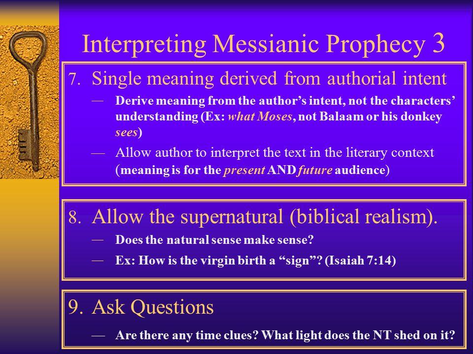 Interpreting Messianic Prophecy 2 4.