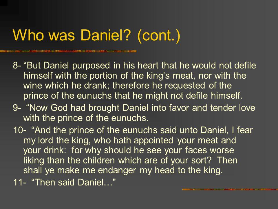 Who was Daniel.
