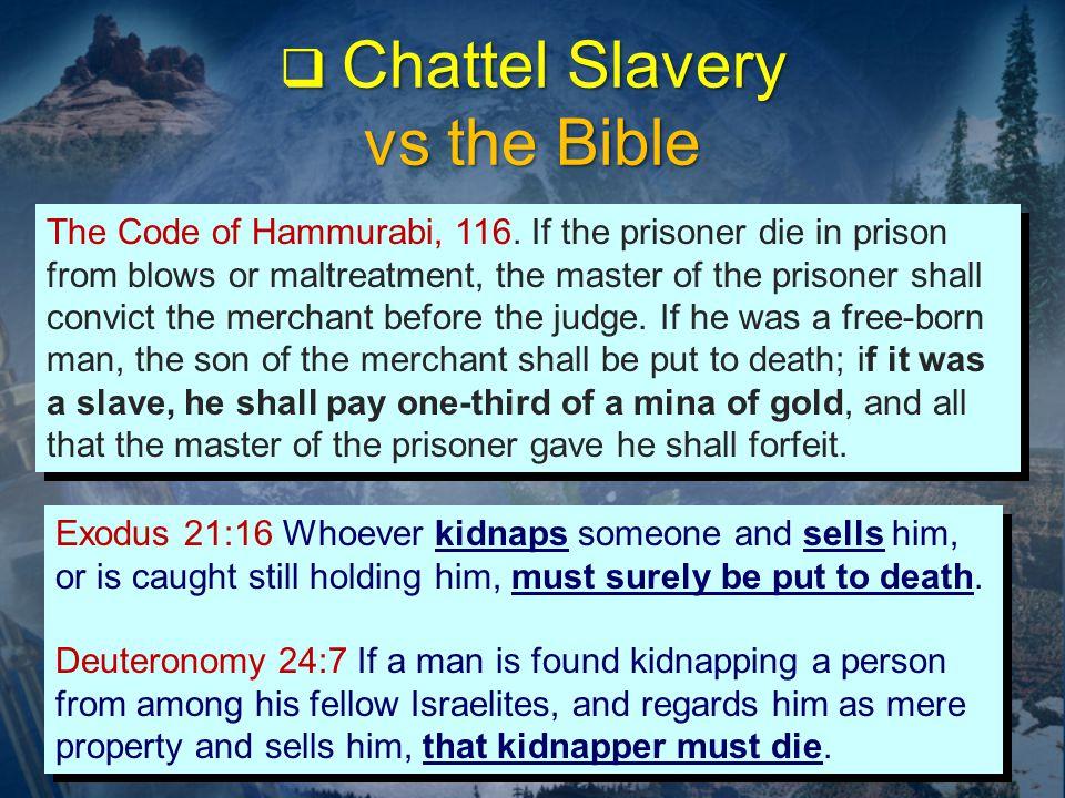 The Code of Hammurabi, 116.