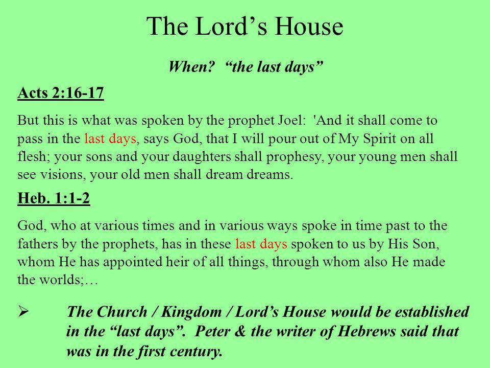 The Lord's House When.