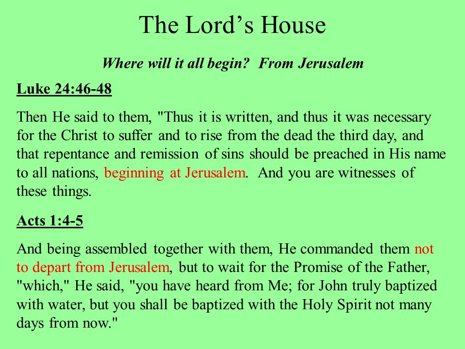 The Lord's House Where will it all begin.