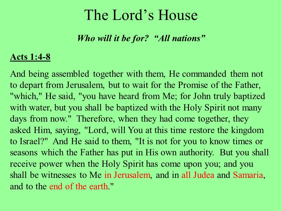 The Lord's House Who will it be for.