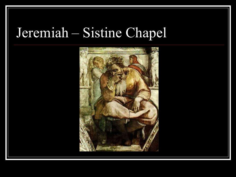 Jeremiah – Sistine Chapel