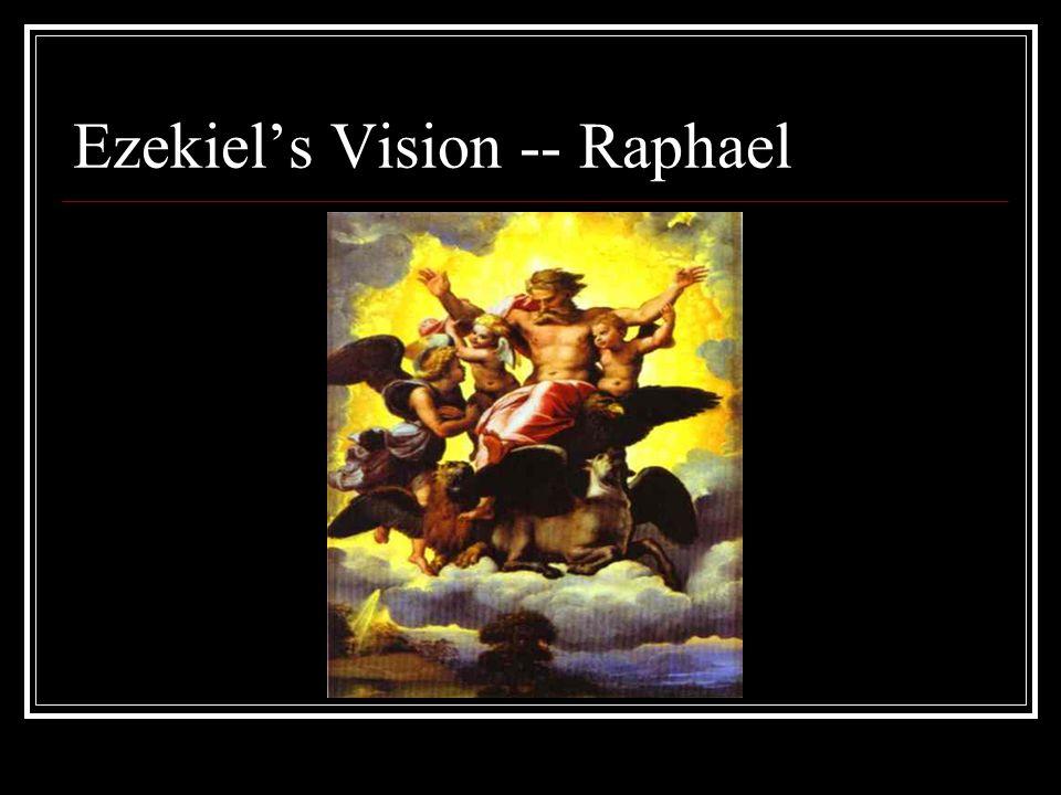 Ezekiel's Vision -- Raphael